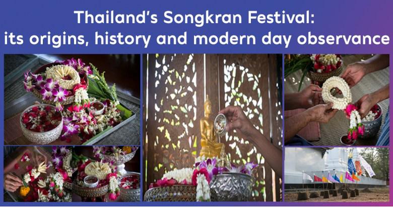 Bangkok : Thailand's Songkran Festival: its origins, history and modern day observance