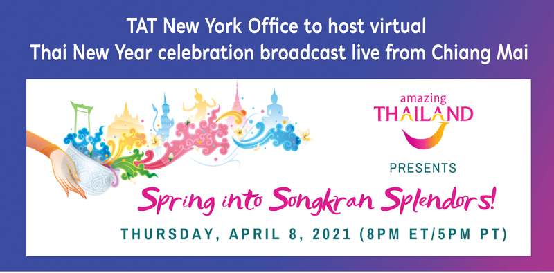 Thailand : TAT New York Office to host virtual Thai New Year celebration broadcast live from Chiang Mai