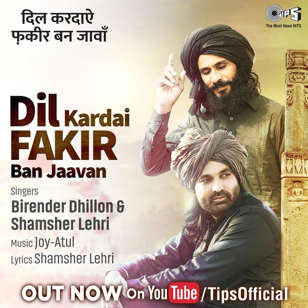 "Tips Music new track ""Dil Kardai Fakir Ban Jaavan"" – See video"
